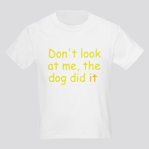 the dog did it yellow Kids Light T-Shirt